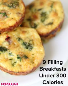 Satisfying breakfasts all under 300 calories.