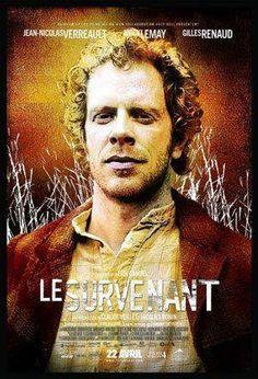 Le Survenant est un film québécois, réalisé en 2005 par Éric Canuel. Wikipédia