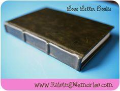 Raising Memories: Tutorial Tuesday: Love Letter Books