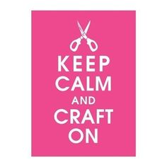 #keepcalm #craft