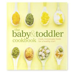 want= Baby & Toddler Cookbook