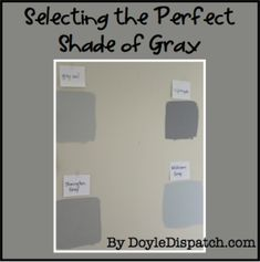 Finding the Perfect Shade of Gray - DoyleDispatch.com