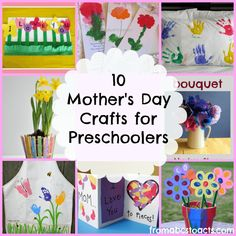 10 Mother's Day Crafts for Preschoolers - From ABCs to ACTs