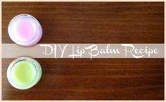 DIY Lip Balm Recipe - great for a girl's party!