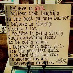 #audreyhepburn #believe #pink #laugh #quotes #words #life