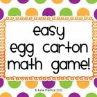 This document has several games that can be played with an egg carton.  These games are perfect for Math Centers or for early finishers.  The egg c...