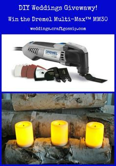 Dremel Multi-Max MM30 Giveaway via weddings.craftgossip.com BEGAN 10/17/13 ASSUME STILL GOING 10/22/13