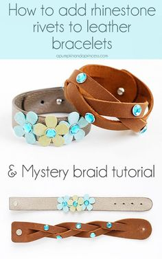 How to add rhinestone rivets to leather bracelets & mystery braid tutorial