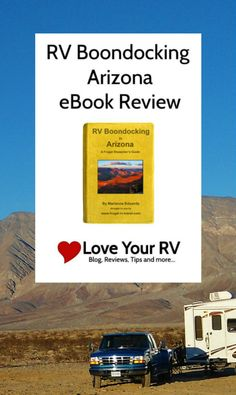 RV Boondocking in Arizona eBook Review - I've recently had the chance to read through an eBook written by Marianne Edwards called RV Boondocking in Arizona – A Frugal Shunpiker's Guide. This is just one of several boondocking guides she has written on several of the south western states. Since I'm currently RVing in Arizona I decided to give this one a read. - http://www.loveyourrv.com/rv-boondocking-in-arizona-ebook-review/ #RV #RVing #Boondocking #eBook