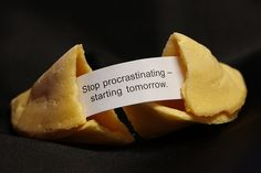 Procrastination is the art of keeping up with yesterday.  ~Don Marquis