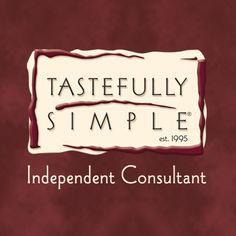 I am a Tastefully Simple Consultant and LOVE it!    www.tastefullysimple.com/web/jhartman3  FB page:  Jennifer Hartman- Your Tastefully Simple Consultant
