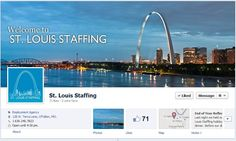 St. Louis Staffing does an awesome job with their Facebook Timeline, showcasing the beautiful St. Louis Arch!