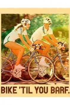 Bike Til You Barf Poster