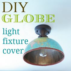 DIY {northern hemisphere/globe} light fixture cover
