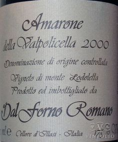 An amazing Amarone considered by many connoisseurs to be the world's best red wine.  I had the pleasure of storing a bottle from 2001 until late last year.  On first taste I was disappointed not to liek it more.  But there's a key.  This one needs a good long rest upon opening to bring out the nuances.   Another taste after it had sat revealed complex flavors and a richness you have to taste to believe.  But it runs about $400 so keep it for a big occasion.  Drink between 10 and 15 years old.