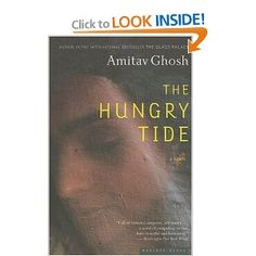 tropical foreign setting - The Hungry Tide: A Novel by Amitav Ghosh