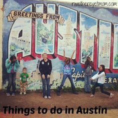 R We There Yet Mom?   Family Travel for Texas and beyond...: Things to do in Austin, Texas