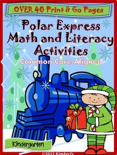 $5 Polar Express Math and Literacy (40 Pages of CCSS Aligned #Christmas #Commoncore #Polarexpress #ELA #Math #Kindergarten #Teacherspayteachers