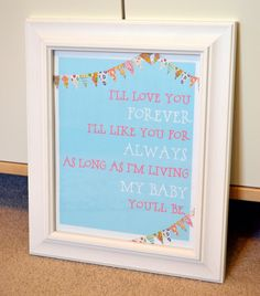 """Bunting blue and pink """"I'll love you forever I'll like you for always"""" - $10.00, via Etsy."""