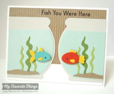 You're Fin-tastic, Fishbowl Die-namics - Jody Morrow #mftstamps