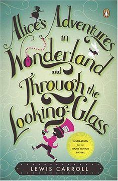 *ALICE's ADVENTURES IN WONDERLAND & THROUGH THE LOOKING GLASS ~ by Lewis Carroll