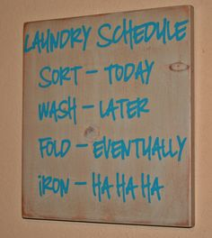 Laundry Schedule  cute decor for laundry room and easy to make!