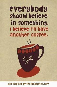 coffee lovers, funni, morning coffee, humor quot, iced coffee, coffee time, coffee quotes, cup of coffee, tea