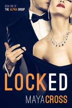 Locked. By Maya Cross. Call # BCD F CRO