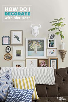 Pictures are a great way to add personality to your home! Learn how to best decorate with them here: http://www.bhg.com/decorating/home-accessories/accessories/decorating-with-pictures/?socsrc=bhgpin062814decoratewithpictures