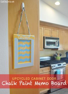 Cabinet Door transformed into Kitchen Chalkboard using Chalky Finish Paint!   www.clubchicacircle.com