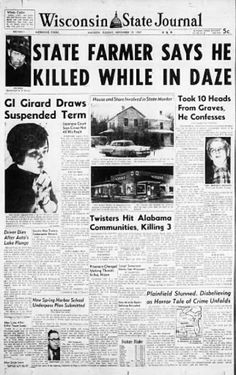 Newspaper article about Ed Gein - http://www.wisconsinsickness.com/ed-gein/