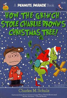 Paperback Charlie Brown: How The Grinch Stole Charlie Brown's Christmas Tree