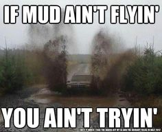 #truth #mud #trucks #lifted #fun #weekends #forever #country #love