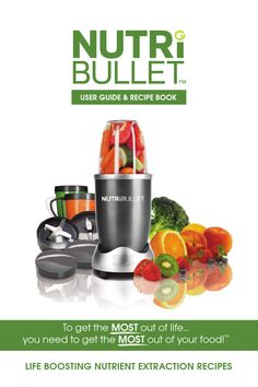 NutriBullet_Manual.pdf.  I think these recipes will work great with our Ninja.  Just saved $100.