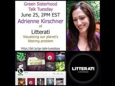 Littering and Our Planet with Adrienne Kirschner from Litterati