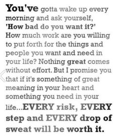 Are YOU willing to work for it?