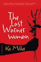 The Last Warner Woman by Kei Miller, from Coffee House Press (4/12). A stunning novel.