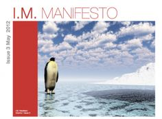 Issue 3 Of IM Manifesto is Now available    http://mjthompson.net/1669/i-m-manifesto-issue-3-is-now-available/