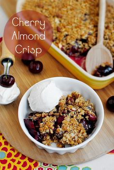 Cherry Almond Crisp. Spiced fresh cherries under a mountain of almond-spiked crisp. Unbelievably delicious!