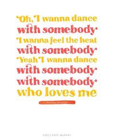 i wanna dance with somebody, for whitney houston, rip <3 #whitneyhouston #lyrics