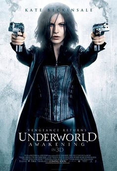 """Kate Beckinsale is Locked and Loaded in New """"Underworld Awakening"""" Poster. Opens January 20, 2012"""