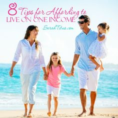 8 Tips for Affording to Live on One Income #sahm