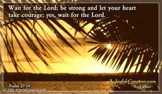 Psalms 27:14 eCard - Free A Joyful Creation Greeting Cards Online