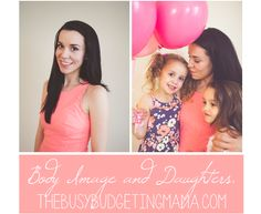 The Busy Budgeting Mama: Body Image and Daughters