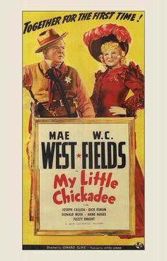 My Little Chickadee - 1940