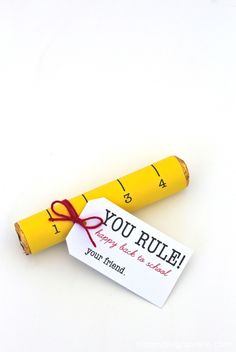 You Rule Candy Rolls! Just print and attach to your favorite roll of candy.
