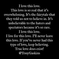 I hope everyone experiences this type of love. I am so blessed to have this  going on 23 years. I love this love.