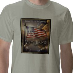 Veteran's Day - Remembering a lost Veteran T-shirts from http://www.zazzle.com/veteran+gifts