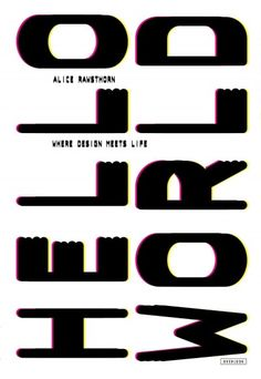 Hello world : where design meets life / Alice Rawsthorn.