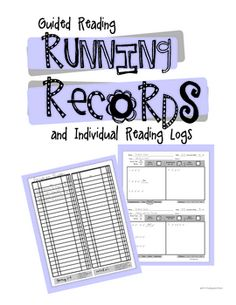 Guided Reading Running Records and Individual Reading Logs
